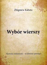 P Zbigniew Kabata Wybór Wierszy